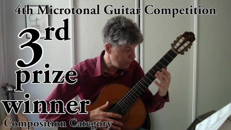 3rd Prize Winner Composition Kees Arntzen 4th Microtonal Guitar Competition