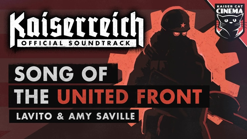 Song of the United Front Kaiserreich The Divided States OST Lavito Amy Saville