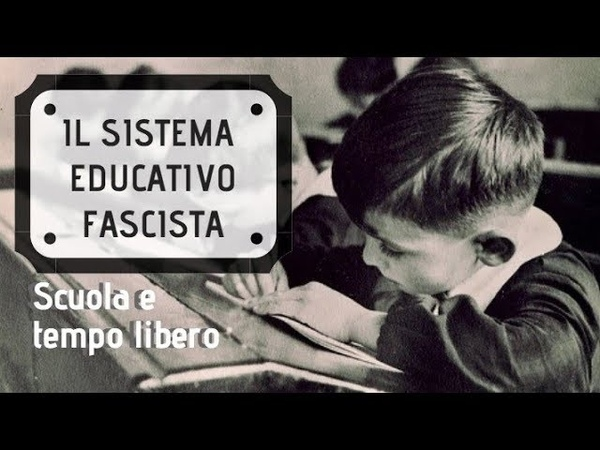 Il sistema educativo fascista