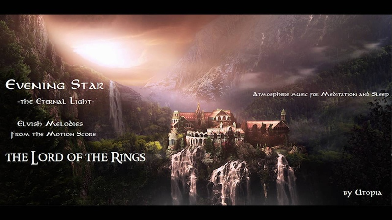 Evening Star: the Eternal Light - Elvish Melodies from the Motion Score : The Lord of the Rings