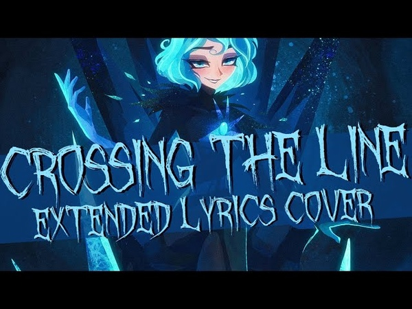Crossing The Line TANGLED THE SERIES Extended Cover by Feralady