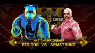 WWE NXT TakeOver 2020 (Big Dog Vs Armstrong NXT Championship)