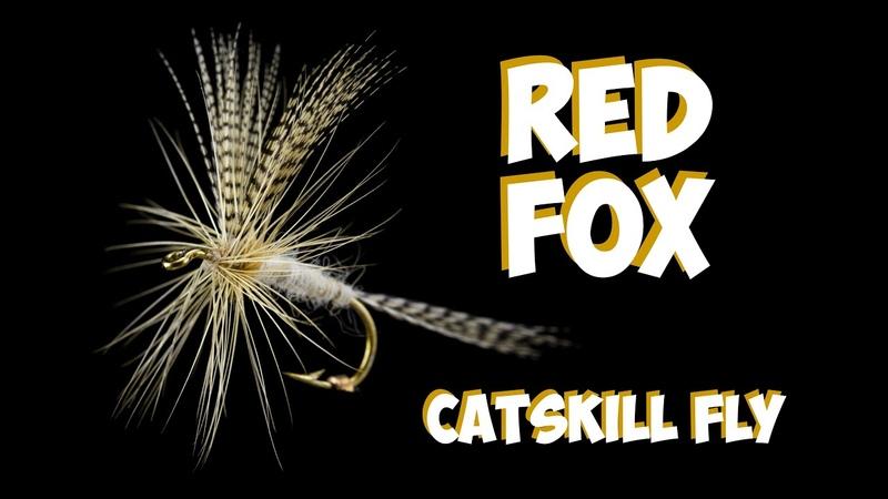Red Fox - Catskill Dry Fly