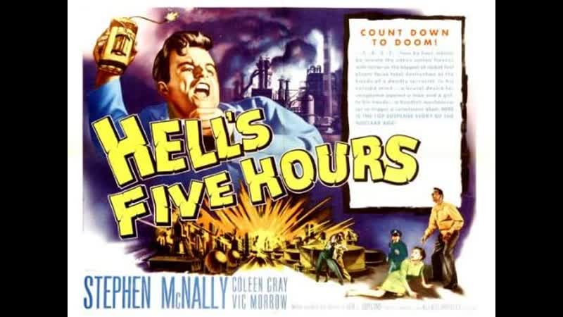 Hell's Five Hours 1958 Stephen McNally Coleen Gray Vic Morrow