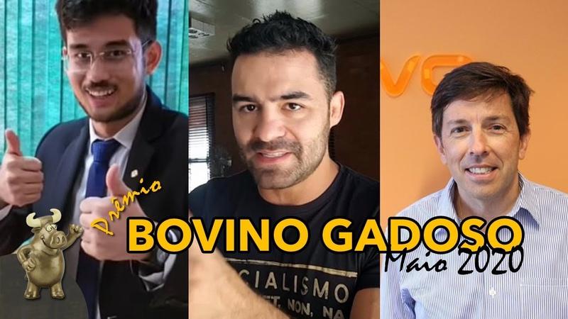 E o prêmio Sr. Bovino Gadoso de Maio de 2020 vai para...