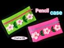 Cara Membuat Tempat Pensil Dari Kain Flanel Mudah Tanpa Jahit || DIY Pencil Case