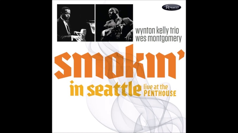 West Coast Blues - Wynton Kelly Wes Montgomery