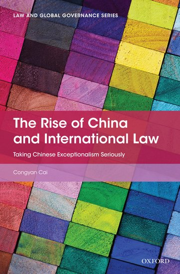 The Rise of China and International Law by Congyan Cai UserUpload.Net