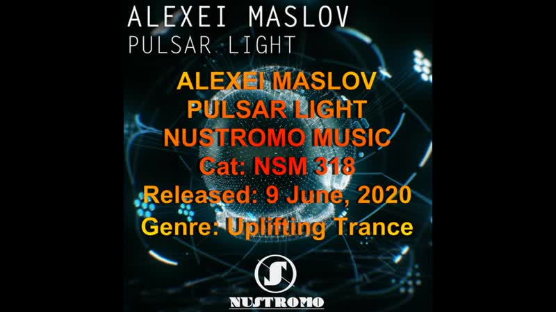Alexei Maslov - Pulsar Light ( Original Mix )