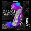 19.01 Garage Inflections 7 Years @ Powerhouse