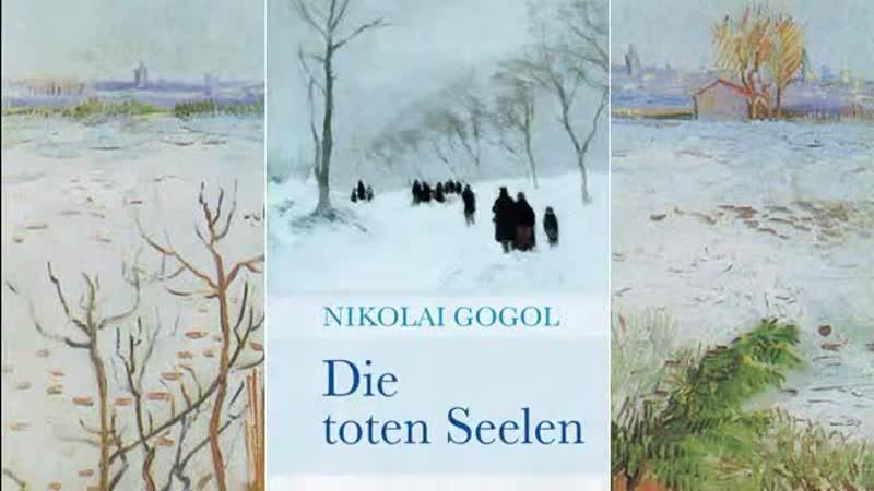 Die toten Seelen Nikolai Wassiljewitsch Gogol