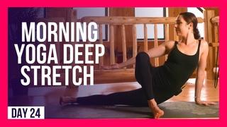 10 min Morning Yoga DEEP Stretch – Day #24 (DEEP FULL BODY STRETCH)