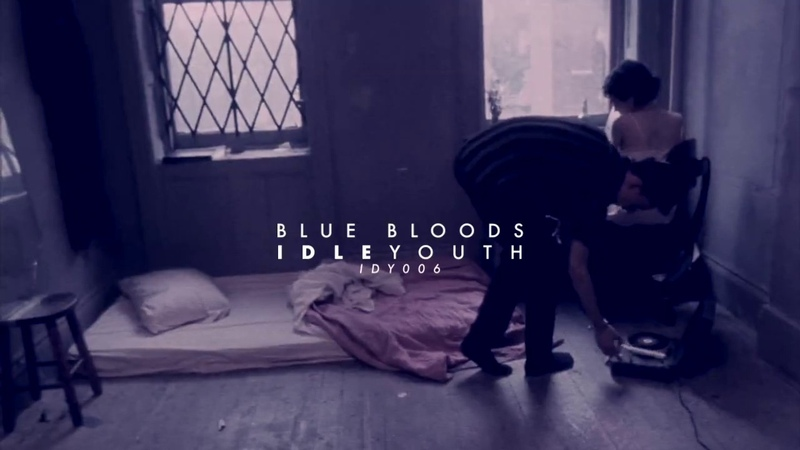 Idle Youth - Blue Bloods
