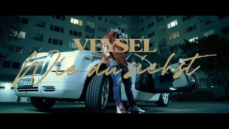 VEYSEL WIE DU SIEHST Official Video