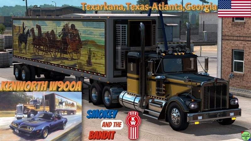 ATS 1 39●Kenworth W900A●Texarkana Atlanta USA ●Smokey and the Bandit Tribute