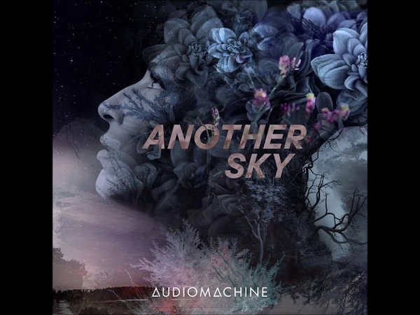 Audiomachine - Another Sky [Orchestral, Instrumental, Neo-Classical, Epic]