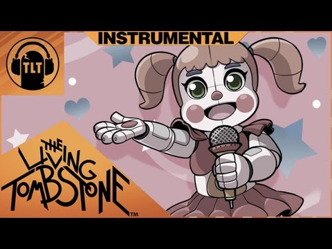 Five Nights at Freddys Sister Location Instrumental I Can't Fix You The Living Tombstone Crusher P