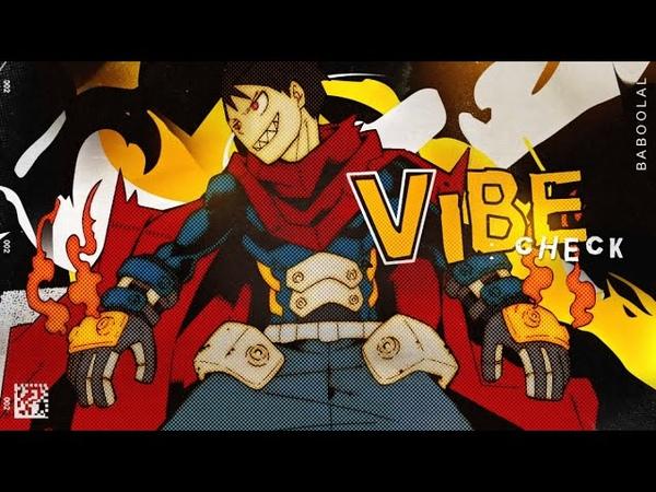 VIBE CHECK - AMV