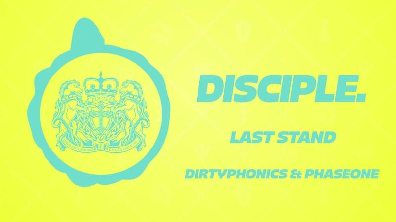 Dirtyphonics PhaseOne Last Stand