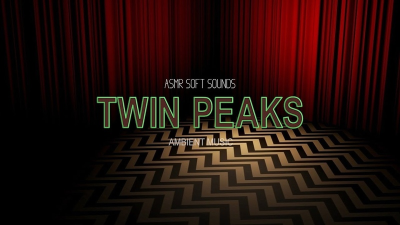 Twin Peaks Ambient Music