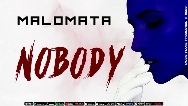 MALOMATA Nobody Official audio 2020