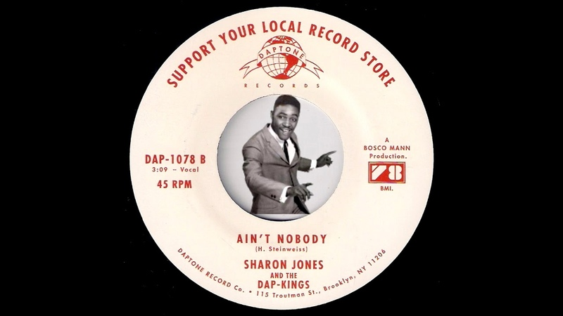 Sharon Jones The Dap Kings - Aint Nobody [Daptone] 2014 Sister Soul Funk 45