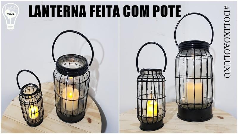 IDEIA COM POTE DE CONSERVA LANTERNA DO LIXO AO LUXO