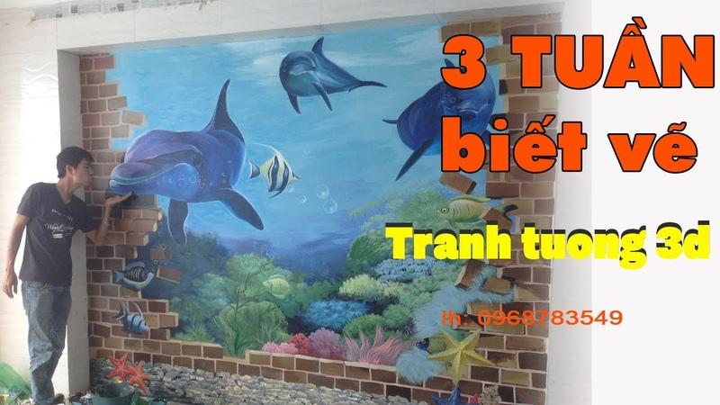 Lớp dạy vẽ tranh 3d trang trí tường – khóa học siêu tốc trong 3 tuần.(p8) vẽ tranh 3d cá mập