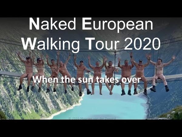 Naturists hiking the Naked European Walking Tour NEWT 2020 When te sun takes over