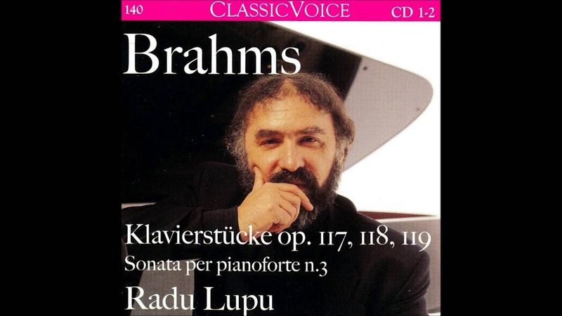 J Brahms 2 Rhapsodies for Piano Op 79 Radu Lupu