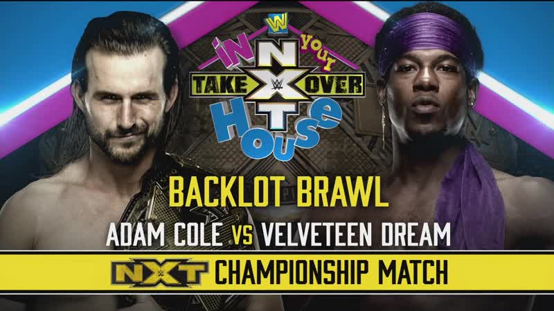 Adam Cole vs Velveteen Dream NXT TakeOver In Your House 2020 NXT Championship Last Chance Backlot Brawl