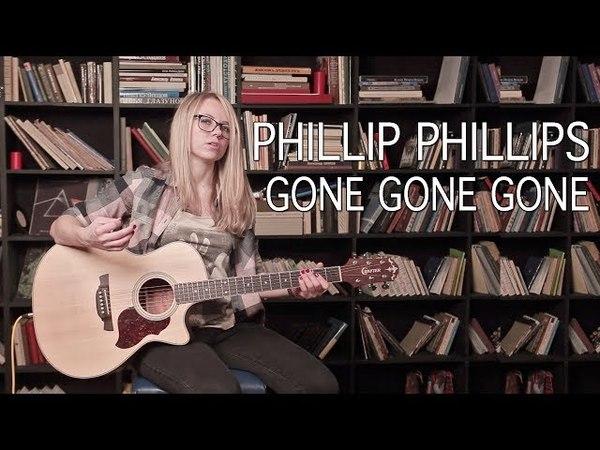 Как играть Phillip Phillips - Gone, Gone, Gone | Разбор COrus Guitar Guide 50