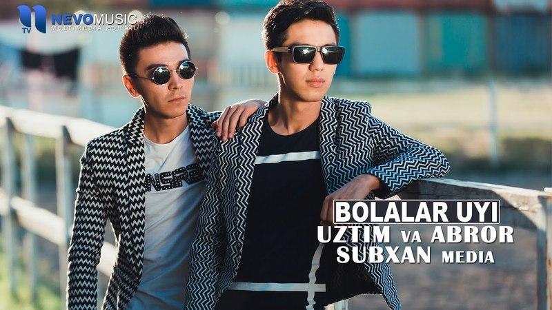 UzTim, Abror, Subxan Media - Bolalar uyi | УзТим, Аброр, Субхан - Болалар уйи (music version)