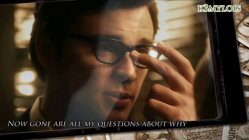 When God Made You (Lyric Video) - Smallville Clark Kent and Lois Lane