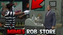 MIMES PRETEND TO ROB STORE GTA 5 ROLEPLAY
