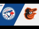 AL 27 08 2018 TOR Blue Jays @ BAL Orioles 1 3