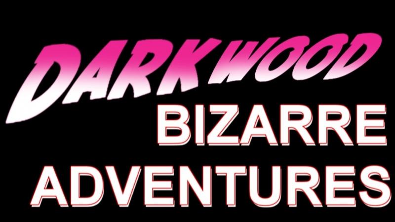 Darkwood Bizarre adventures