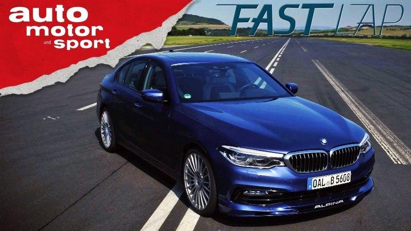 Alpina B5 Bi-Turbo Über 600 PS für den 5er BMW! - Fast Lap | auto motor und sport