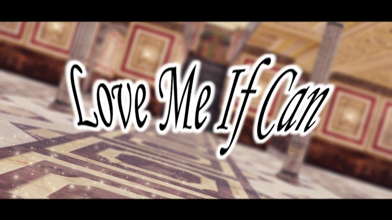 【 MMD || Friend 】 ♡ Love Me If You Can ♡