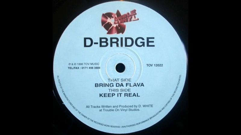 D-Bridge - Keep It Real (Trouble On Vinyl)
