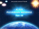 Part 10 Pleiadian Alaje Spiritual Wisdom English Spoken