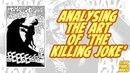 Analysing the art of 'The Killing Joke' | Strip Panel Naked