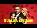 GULLAR IZTIROBI 26 qism Turk seriali Uzbek tilida
