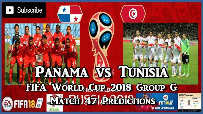 Panama vs Tunisia | FIFA World Cup 2018 Group G | Match 47 Predictions FIFA 18