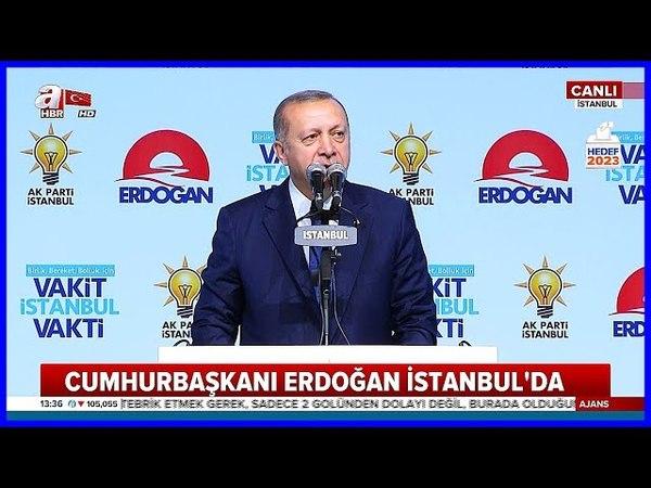 Cumhurbaşkanı Erdoğan'ın İstanbul Aday Tanıtım Programı Konuşması 29 Mayıs 2018