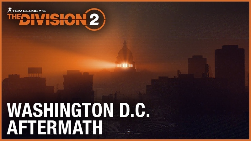 Tom Clancy's The Division 2: E3 2018 Washington D.C. Aftermath Trailer | Ubisoft [NA]