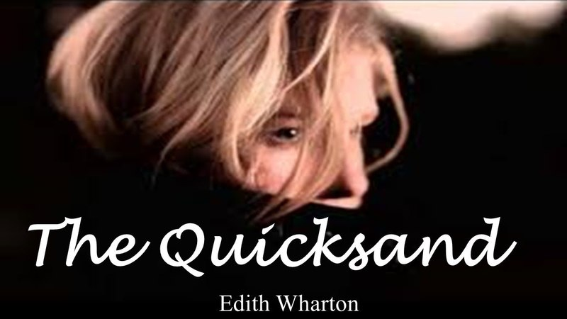 Learn English Through Story - The Quicksand by Edith Wharton