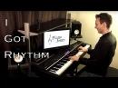 I Got Rhythm! - Crazy Stride Piano Arrangement by Jonny May