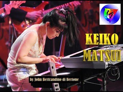 Keiko Matsui 2018 - Full Piano Medley 23 by john Bertrandino di Bertone
