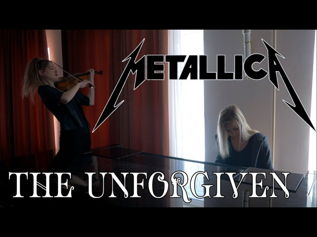 Metallica - The Unforgiven (piano/violin cover)